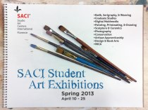 Spring 2013 SACI Student Exhibitions