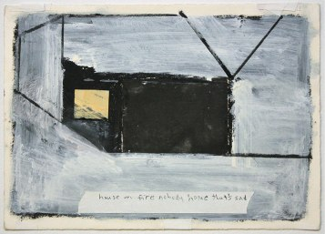 """Ryan Ward, """"House on fire nobody home that's sad"""", acrylic, etching, collage on paper, 11x14"""""""