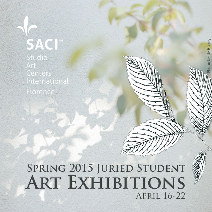 SACI Spring 2015 Juried Student Exhibitions