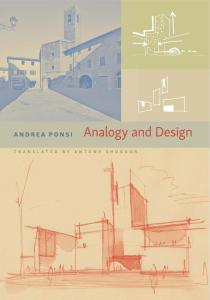 """Andrea Ponsi """"Analogy and Design"""""""